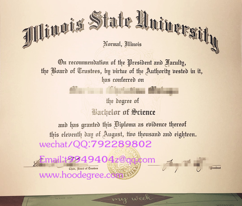 美国伊利诺伊州立大学毕业证Illinois state university degree certificate