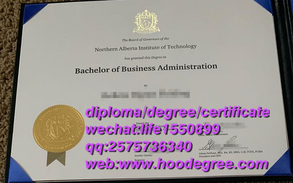 diploma from Northern Alberta Institute of Technology北阿尔伯塔理工学院毕业证书
