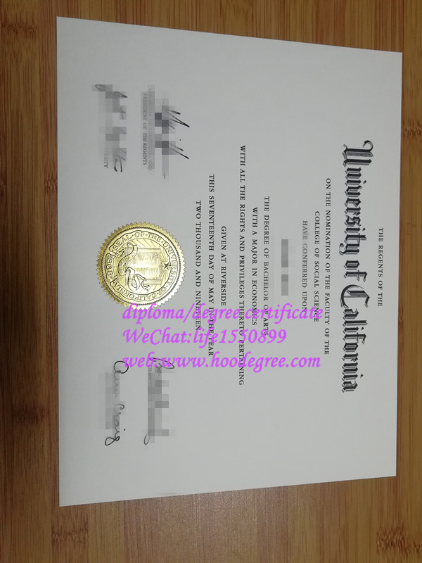 加州大学河滨分校毕业证书certificate from University of California at Riverside